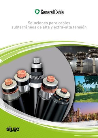 GENERAL CABLE - Soluciones para cables subterráneos de alta y extra-alta tensión