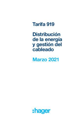 HAGER - Tarifa 919 Distribución  de la energía y gestión del cableado Marzo 2021