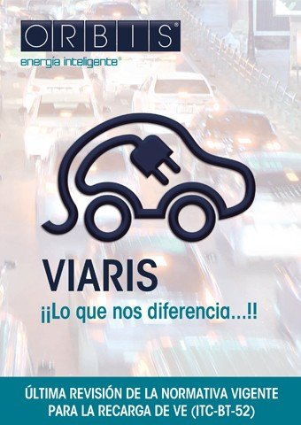 ORBIS - VIARIS. Normativa recarga de VE