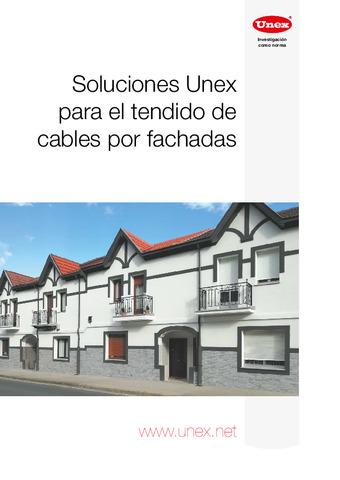 UNEX - Soluciones para el tendido de cables por fachadas