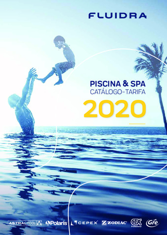FLUIDRA / ASTRAL POOL - Catálogo-Tarifa Piscina & SPA 2020