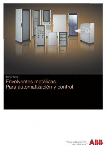 ABB  - Catálogo Envolventes metálicas para automatización y control