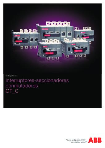 ABB  - Catálogo Interruptores seccionadores conmutadores ot c