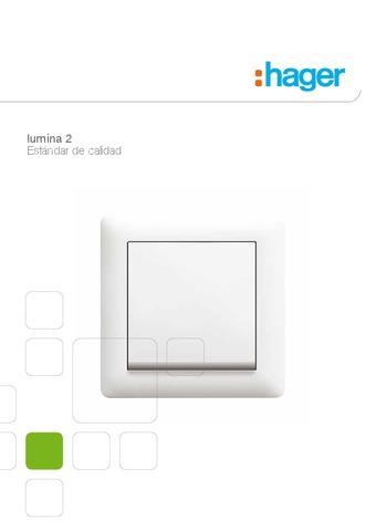 HAGER - Lumina 2. Estándar de calidad