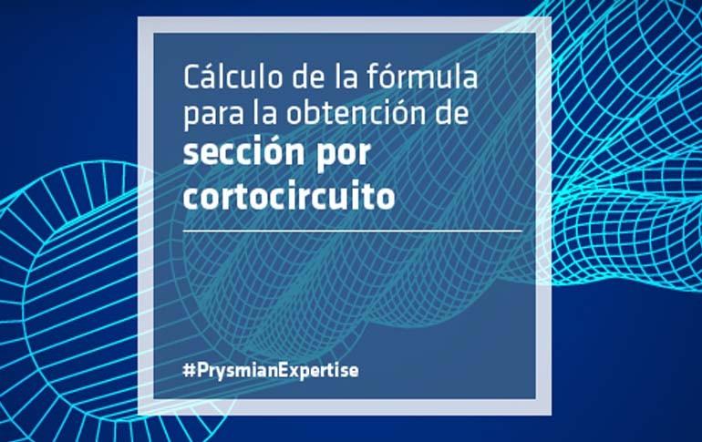 Aprende a calcular la sección por cortocircuito con Prysmian
