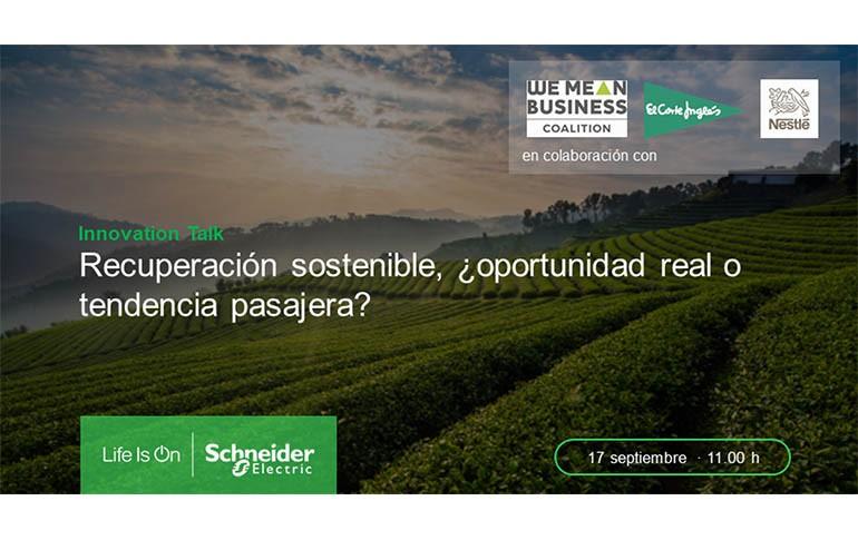 Innovation Talk de Schneider Electric: La recuperación sostenible del Retail, la Alimentación y las bebidas