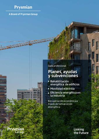Guía de planes, ayudas y subvenciones para actuaciones de eficiencia energética en el sector residencial, terciario e industrial.